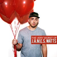 J.A.M.E.S. Watts The Very Worst